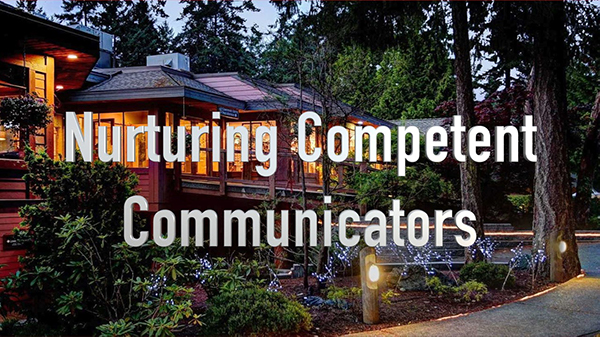 Nurturing Competent Communicators